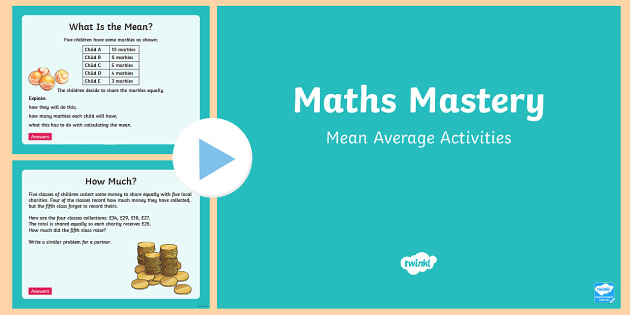 Year 6 Mean Average Maths Mastery Activities PowerPoint - Year 6