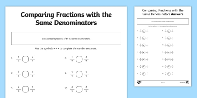 Comparing Fractions with Different Denominators Worksheet / Worksheet