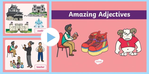 KS1 Amazing Adjectives PowerPoint - SPaG, Year 1, Year 2