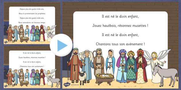 Il est né le divin enfant Christmas Carol Lyrics PowerPoint French - Noël, song, sing, singing, music, languages, celebrations
