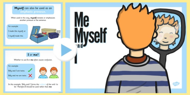 Me, Myself and I PowerPoint - my, myself, I, powerpoint, english