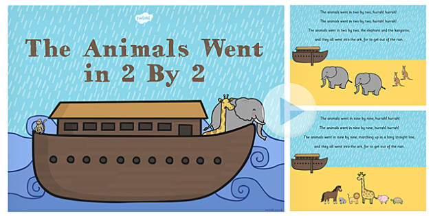 the animals went in 2 by 2 noahs ark song powerpoint