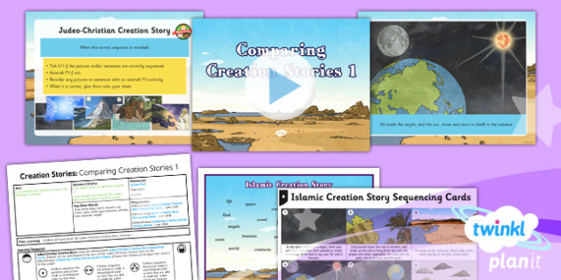 RE: Creation Stories: Comparing Creation Stories Year 6 Lesson Pack 2