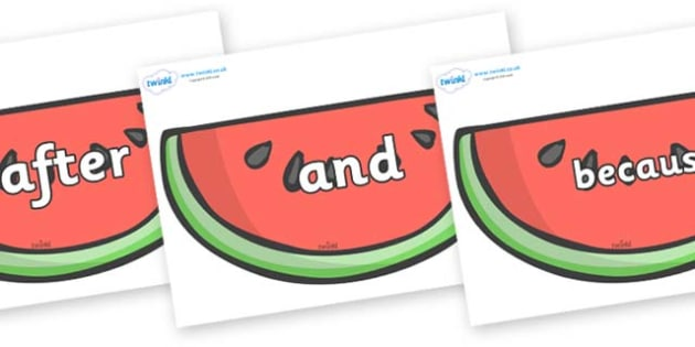 Connectives on Watermelons to Support Teaching on The Very Hungry Caterpillar - Connectives, VCOP, connective resources, connectives display words, connective displays