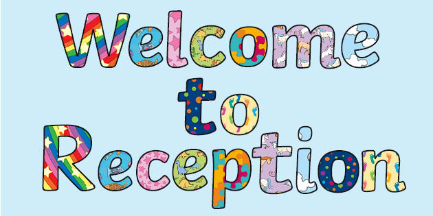 Welcome to Reception Display Lettering (teacher made)