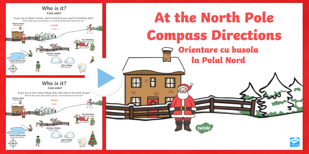 KS1 North Pole Christmas Directions PowerPoint English/Romanian - Christmas, Nativity, Jesus, xmas, Xmas , north, east, south, west, instructions, KS1, direction, pos