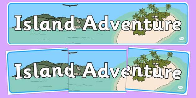 Island Adventure Display Banner - island adventure, display banner, display, banner, island, adventure