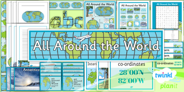 Geography: All Around the World Year 4 Unit Additional Resources