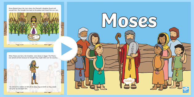 Moses Story PowerPoint - moses, moses powerpoint, moses story, the story of moses, the story of moses powerpoint, bible stories, religion, christianity