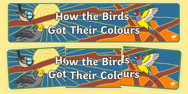 How The Birds Got Their Colours Display Banner-Australia