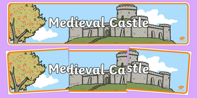 Medieval Castle Role Play Display Banner - Medieval castle, castle, castles and knights, banner, display, A4 display, history, role play, turret, moat, drawbridge, maiden, knight