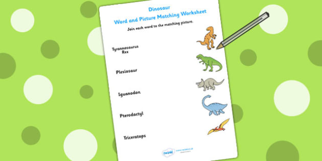 Dinosaur Word and Picture Matching Worksheet - dinosaurs, match