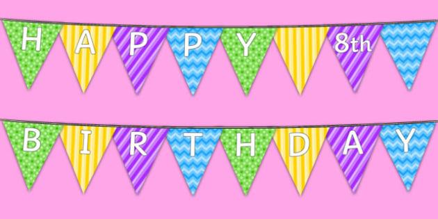 Happy 8th Birthday Bunting - 8th birthday party, 8th birthday, birthday party, bunting