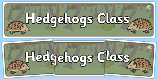 Hedgehogs Class Display Banner - hedgehog, class, autumn, sign, label, classroom