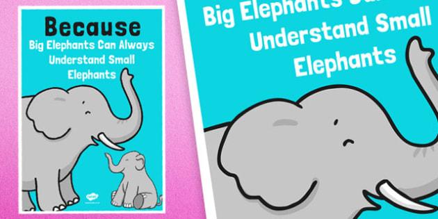 Because Elephants Mnemonic Poster - elephants, mnemonic, poster, display