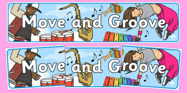 Move and Groove Display Banner - move and groove, display banner, display, banner, move, groove