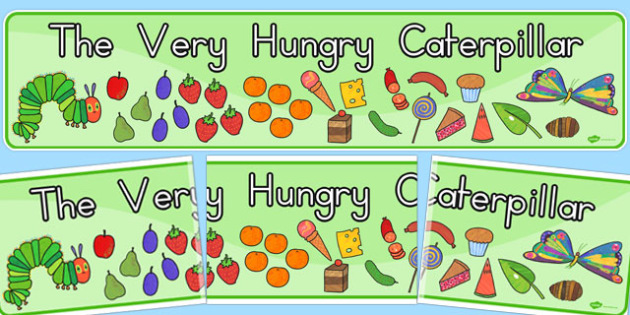 Display Banner to Support Teaching on The Very Hungry Caterpillar - australia, hungry, caterpillar