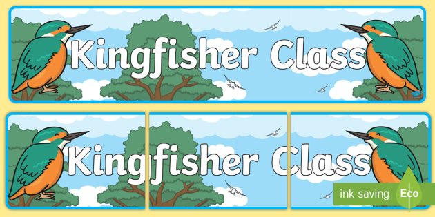 Kingfisher Themed Classroom Display Banner - Themed banner, banner, display banner, Classroom labels, Area labels, Poster, Display, Areas