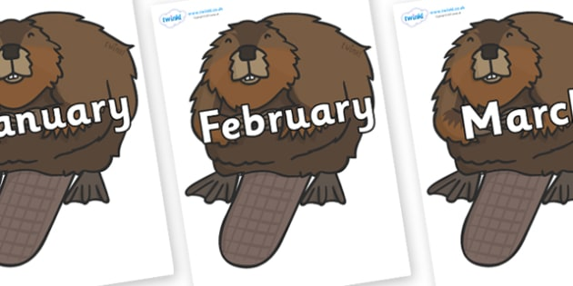 Months of the Year on Beavers - Months of the Year, Months poster, Months display, display, poster, frieze, Months, month, January, February, March, April, May, June, July, August, September