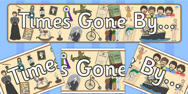 Times Gone By Display Banner - Time, Gone, Display, Banner, Time