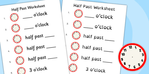 Half Past Worksheet Half Past Worksheet Half Past Time