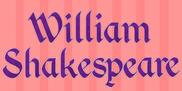 William Shakespeare Display Lettering