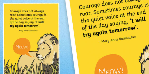 Courage Does Not Always Roar Motivational Poster - motivational