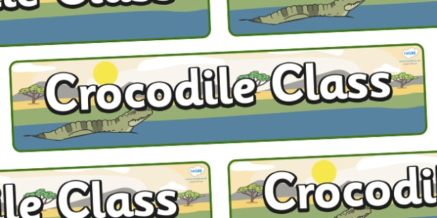 Crocodile Themed Classroom Display Banner - Themed banner, banner, display banner, Classroom labels, Area labels, Poster, Display, Areas