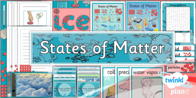 Science: States of Matter Year 4 Unit Additional Resources