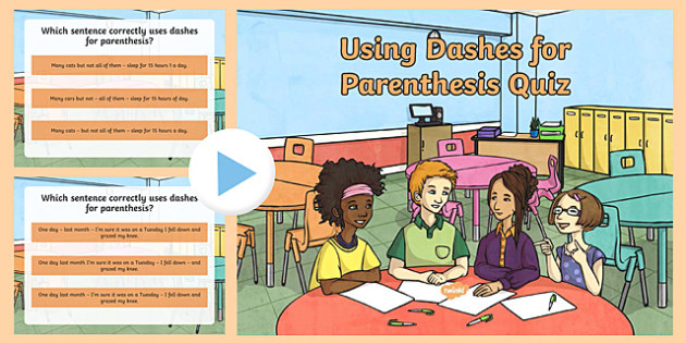 Using Dashes for Parenthesis SPaG Punctuation PowerPoint Quiz