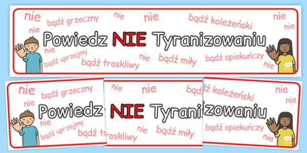 Banner na gazetkę Powiedz NIE Tyranizowaniu po polsku
