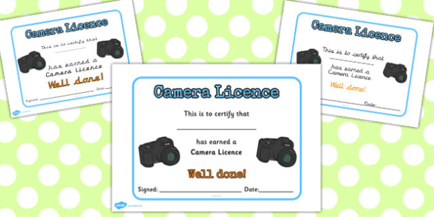 Camera Licence - camera licence, licence, camera photos, photo, able to use, certificate, award, well done, certify
