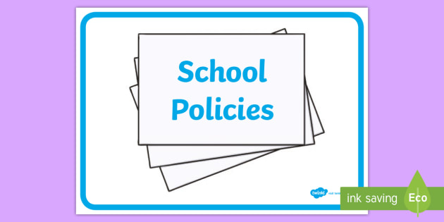 School Policies Sign - school policies, sign, display, school, policies