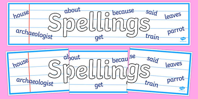 Spellings Display Banner - spelling, spell, how to spell, display, banner, sign, poster, spellings, KS2, literacy