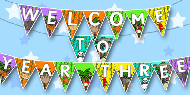 Welcome to Year Three Bunting Jungle Themed - bunting, display