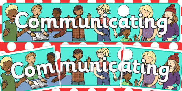 The Early Childhood Curriculum Framework 'Communicating' Banner