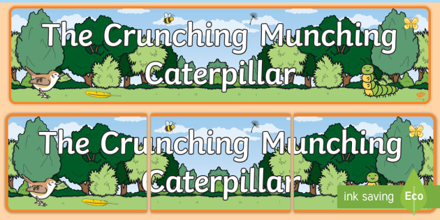 Display Banner to Support Teaching on The Crunching Munching Caterpillar - header, story