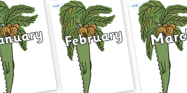 Months of the Year on Trick One to Support Teaching on The Enormous Crocodile - Months of the Year, Months poster, Months display, display, poster, frieze, Months, month, January, February, March, April, May, June, July, August, September