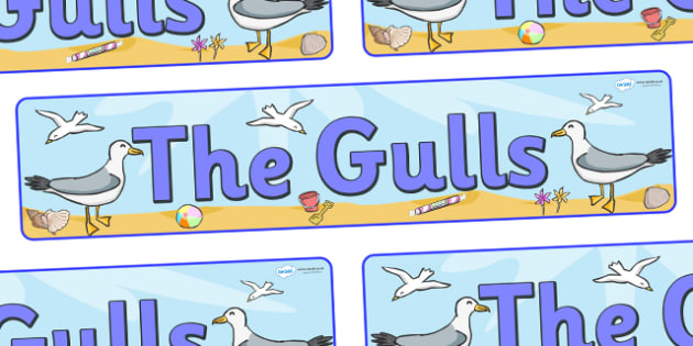 The Gulls Display Banner - seagulls class, class banner, class display, seagull, classroom banner, classroom areas signs, areas, display banner, display