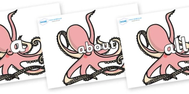 100 High Frequency Words on Octopuses - High frequency words, hfw, DfES Letters and Sounds, Letters and Sounds, display words