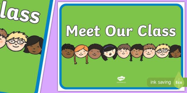 Meet Our Class A3 Display Poster - meet, class, a3, display poster, display, poster