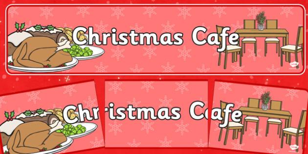 Christmas Cafe Role Play Banner - christmas caf