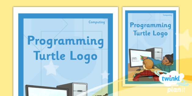 Computing: Programming Turtle Logo Year 4 Unit Book Cover