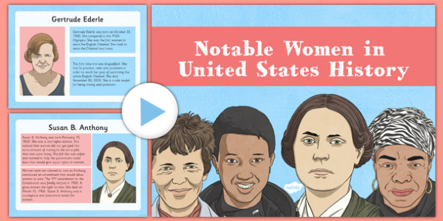 Notable Women in United States History - usa, america, US Resources, Women's History Month