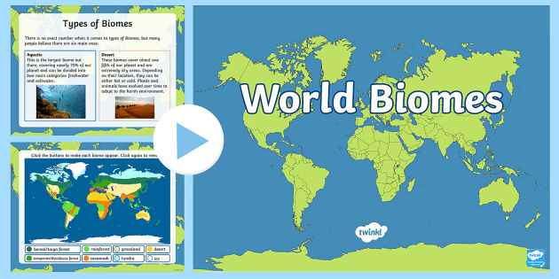 Interactive World Biomes Map PowerPoint climates geography