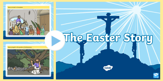 The Easter Story PowerPoint - powerpoint, power point, interactive, the easter story, easter, the easter story presentation, the easter story powerpoint presentation, easter powerpoint presentation, powerpoint presentation, presentation, slide show,