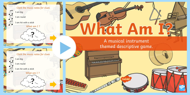 musical instrument what am i powerpoint musical instrument