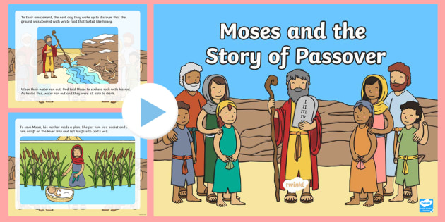 Moses and the Story of Passover PowerPoint - passover, the story of passover, moses, judaism, passover story, moses story, story of moses, story of moses powerpoint, judiasm