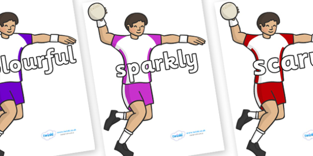 Wow Words on Handball - Wow words, adjectives, VCOP, describing, Wow, display, poster, wow display, tasty, scary, ugly, beautiful, colourful sharp, bouncy