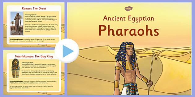 Ancient Egyptian Pharaohs Information PowerPoint - egyptian, pharaohs